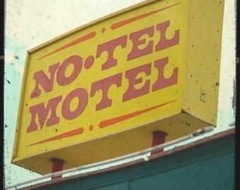 No-Tel Motel Sign 5x5 Fine Art Photo