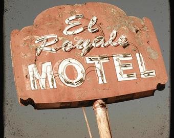El Royale Motel Sign 5x5 Fine Art Photo