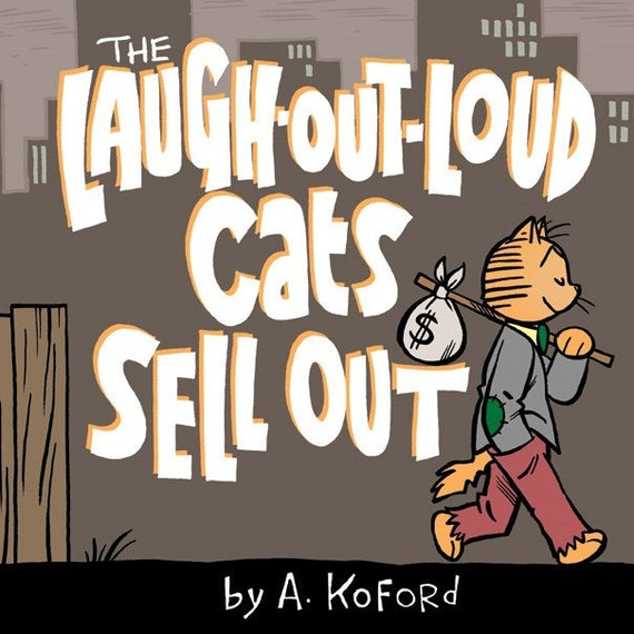 Original Art from The Laugh-Out-Loud Cats Sell Out by A. Koford