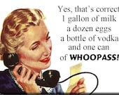 One Can of Whoopass Please FRIDGE MAGNET
