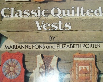 Classic Quilted Vests Vintage Book Quilting, Patchwork Applique Clothing Crafts, vest sewing book, vest designs, sewing book