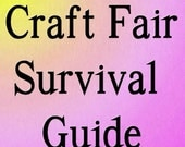 Craft Fair Survival Guide eBook - Maximize Your Profit Potential