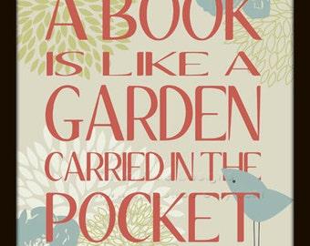 Garden Quote Book Lovers Gift A Book is a Garden Art Print Poster - Original Illustration - Bird - Flower - Wall Art - Poster - 8 x 10 -
