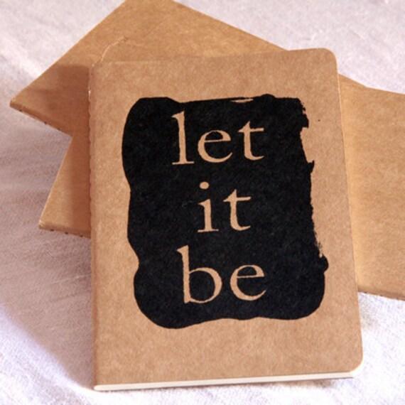 Let It Be - Moleskine Cahier Kraft Notebook - Journal - Blank - Moleskin - Beatles quote -