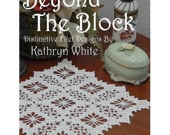 Beyond The Block Distinctive Filet Designs