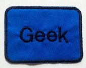 Geek Name Tag- Black Stitching on a Blue Background- Free Shipping
