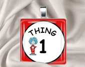 Thing 1 and Thing 2 Pendant Set-One for you and one for a sister, friend or co-worker