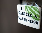 i carried a watermelon... RESERVED FOR RASPBERRYSWIRL81