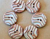 6 Handmade Stoneware buttons -  Waves in Rust