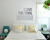 I Love This Town - medium poster print