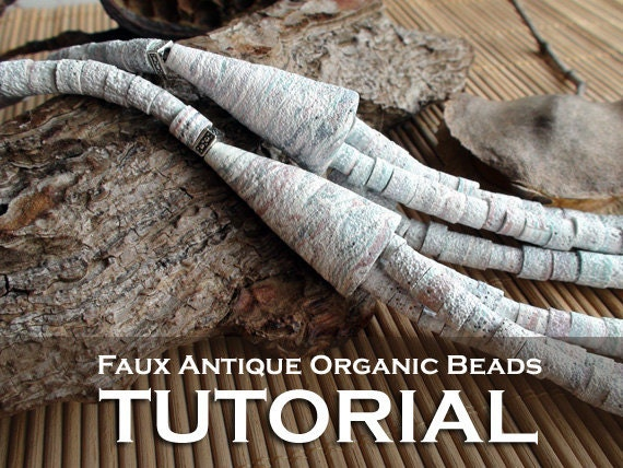 Polymer Clay TUTORIAL - Faux Antique Organic Beads - lesson DIY digital download PDF