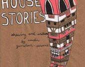House Stories with Limited Edition Screen Printed Dust Jacket