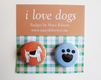 I Love Dogs - Badges