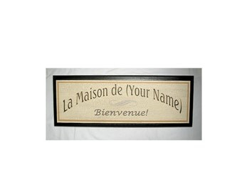 PERSONALIZED WELCOME TO OUR HOUSE - - FRENCH