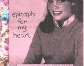 Epitaph For My Heart No. 4 zine