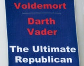 Lord Voldemort/Darth Vader The Ultimate Republican Party Ticket Political Parody Jewelry