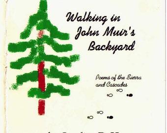 Walking in John Muir's Backyard poetry book