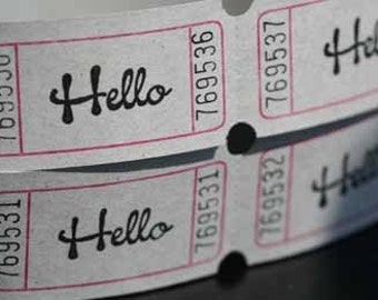 Vintage Style Hand Stamped Hello Carnival Tickets