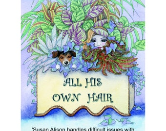 Novel - romantic comedy with a dash of sabotage - All His Own Hair
