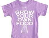 NEW - Grow Your Own Food Gardening Kid's T-Shirt Girl Lavender Purple Tee Baby, Toddler or Youth