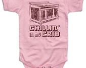 Baby CHILLIN In My CRIB Funny Bodysuit