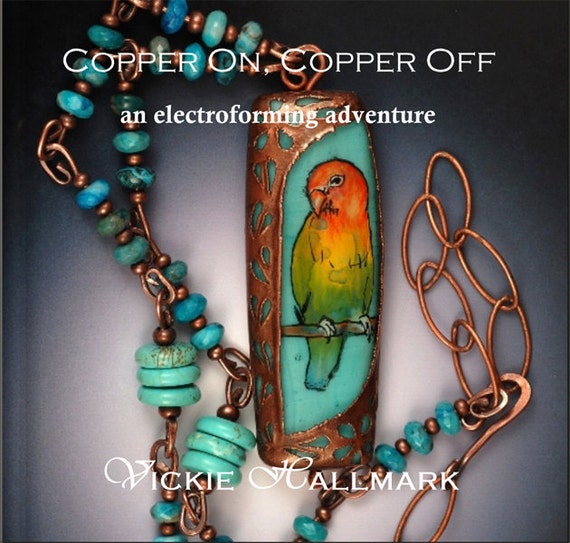 Copper On, Copper Off -- A Tutorial for Electroforming onto Glass