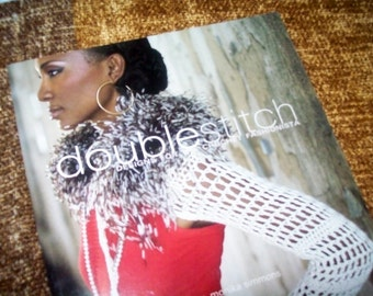 Double Stitch Designs for the Crochet Fashionista - Pattern Book - Personally Autographed Copy