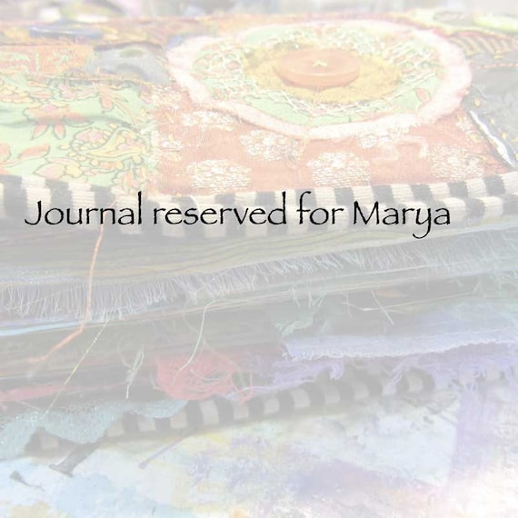 Journal reserved for Marya