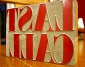 last call vintage letterpress