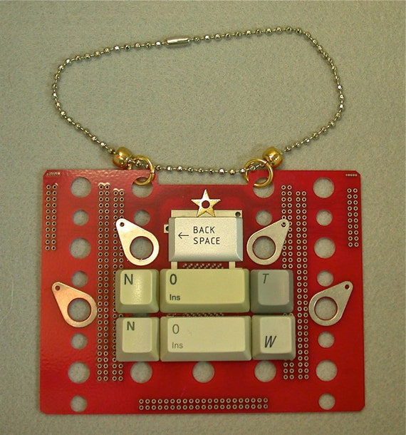 Recycled RED CIRCUIT BOARD Not Now Hanging Home Decor Message