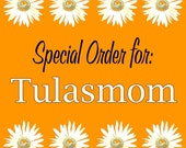 Special Order For Tulasmom