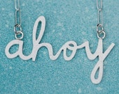 You're my favourite Ahoy Necklace