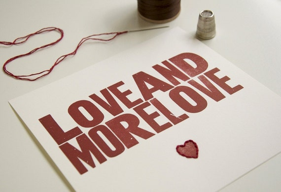 More Love/ Letterpress Print