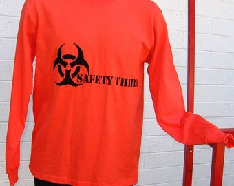 SAFETY THIRD tshirt Biohazard long sleeve Tee Shirt for responsible Pyros in safety orange. Mens S to XXL Safety 3rd
