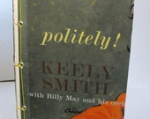 Keely Smith Record Notebook (Hold for Sweetbe)