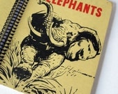The True Book of Elephants, Recycled Book Journal, Notebook, Sketchbook