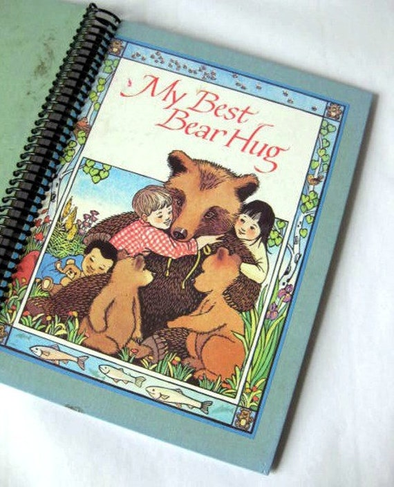 My Best Bear Hug, REcycled Book Journal, Sketchbook, Altered Notebook