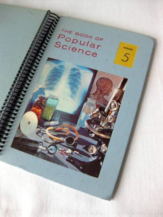 Popular Science Volume 5, Recycled Book Journal, Notebook, or Sketchbook
