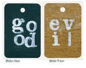 Text Art - Good and Evil - Words At Play - Original Mixed Media  - Mood Notifier -  Mini Eco Sign