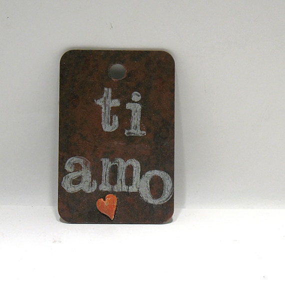 Ti Amo -  I love You - Eco Love Note - Original Mixed Media Collage - Greeting Card