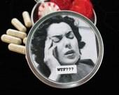 WTF Funny Tin Pill/Trinket Box