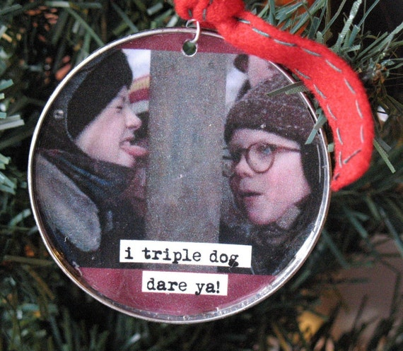 Triple Dog Dare Ya A Christmas Story Ornament By
