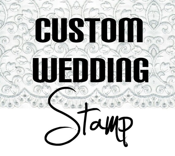 CLEAR STAMP Custom Wedding Stamp for Invitations Shower Bachelorette Party or Anything you Can think of 2.5x2.5 Size
