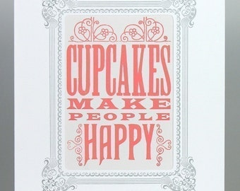 CUPCAKES MAKE People HAPPY letterpress Print in White Vignette 8x10 hand printed Pink