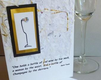 Handmade Greeting Card wtih Mark Twain Champagne  Quote