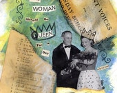 5 dollar ART SALE - EVERY WOMAN SHOULD BE QUEEN FOR A DAY mixed media collage 7x8