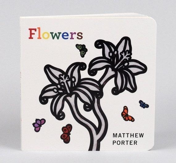 Flowers Children's Board Book by Matthew Porter