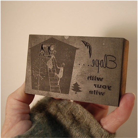 vintage newspaper letterpress type engraved metal stamp Elope with your Wife