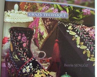 Ribbon Embroidery Guide II: Crazy Technique