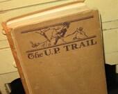 1918 Zane Grey UP Trail